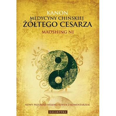 Kanon Medycyny Chińskiej Żółtego Cesarza (książka)