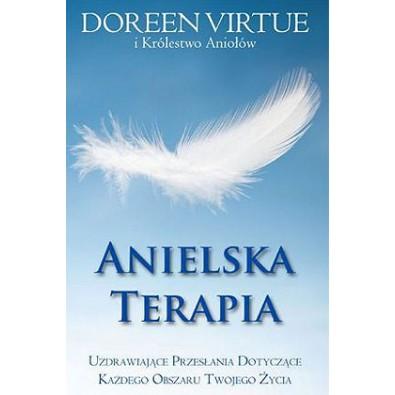 Anielska terapia. Uzdrawiające przesłania dotyczące każdego obszaru Twojego życia (książka)