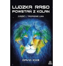 Ludzka raso, powstań z kolan. Część I. Tropienie lwa