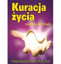 Kuracja życia metodą dr Clark (książka)