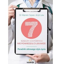 7 rzeczy, o których nie powiedzą ci lekarze