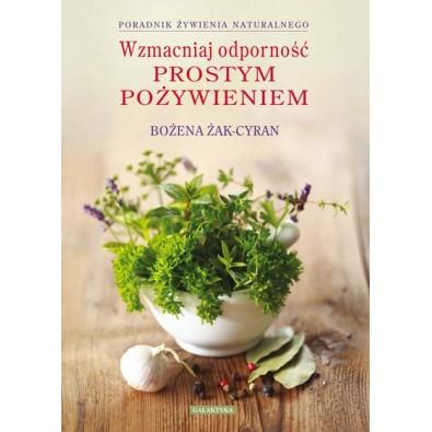 Wzmacniaj odporność prostym pożywieniem (książka)