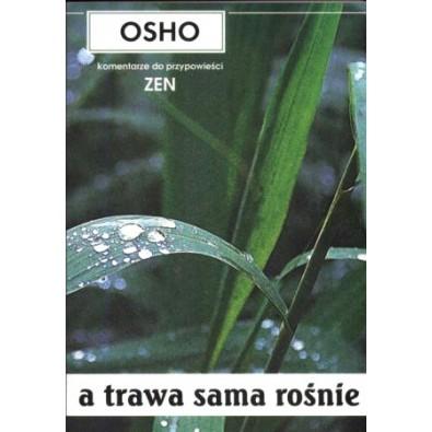 a trawa sama rośnie. OSHO (książka)