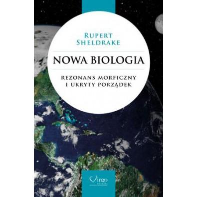 Nowa biologia. Rezonans morficzny i ukryty porządek (książka)