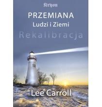 Przemiana Ludzi i Ziemi. Rekalibracja (książka)