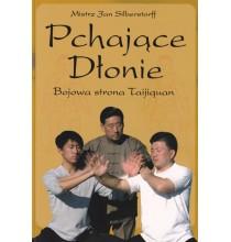 Pchające Dłonie. Bojowa strona Taijiquan (książka)