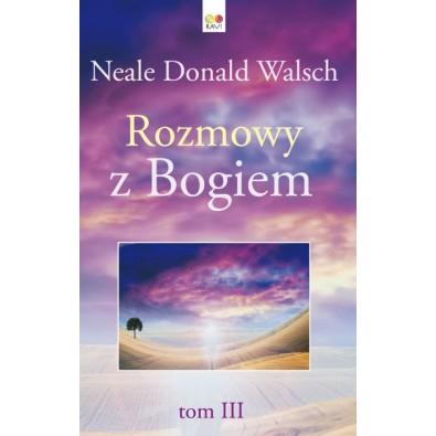 Rozmowy z Bogiem - Tom 3 (książka)