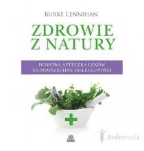 Zdrowie z natury. Domowa apteczka leków na powszechne dolegliwości (książka)