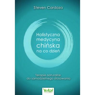 Holistyczna Medycyna Chińska na co dzień (książka)