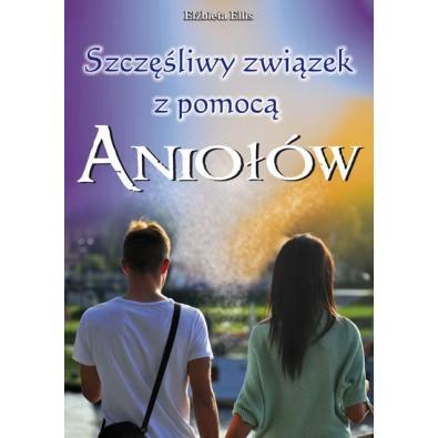 Szczęśliwy związek z pomocą Aniołów (książka)