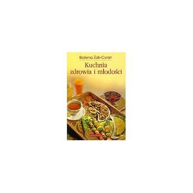 Kuchnia zdrowia i młodości (książka)