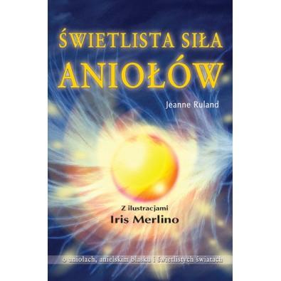 """Karty """"Świetlista Siła Aniołów"""" (książka + karty)"""