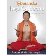 Tybetańska joga oddechu. Potężny lek dla ciała i umysłu (książka)