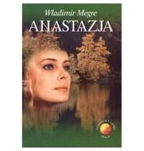 "Tom 1 ""Anastazja"" Władimir Megre"