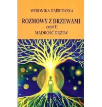Rozmowy z drzewami, cz. II Mądrość drzew (książka)