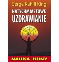 NAUKA HUNY. Natychmiastowe uzdrawianie (książka)