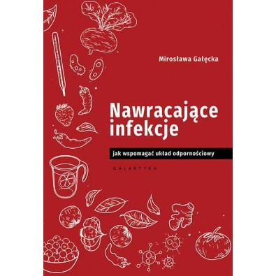Nawracające infekcje. Jak wspomagać układ odpornościowy (książka)