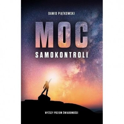 MOC SAMOKONTROLI. Wyższy Poziom Świadomości (książka)