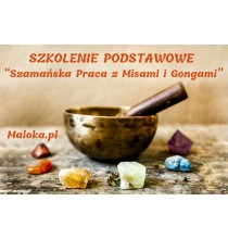"""SZKOLENIE """"Szamańska Praca z Misami i Gongami"""""""
