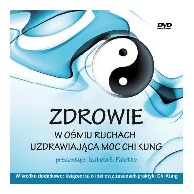 """PŁYTA DVD + książeczka """"Zdrowie w ośmiu ruchach"""" Uzdrawiająca Moc Chi Kung - ZESTAW"""