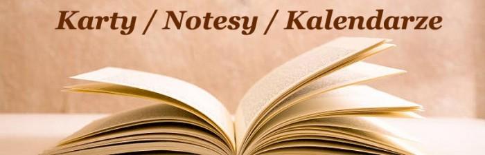 KARTY / NOTESY / KALENDARZE